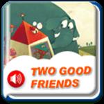 两个好朋友